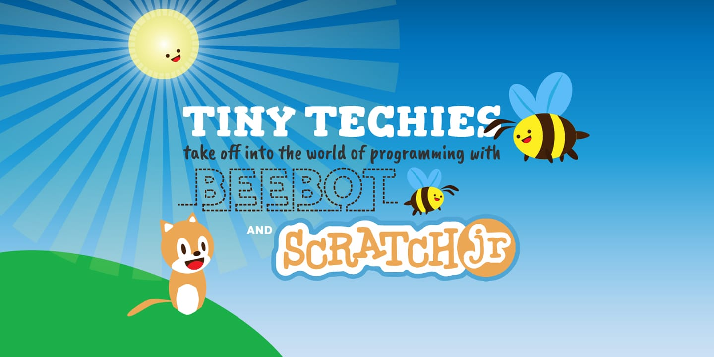 Tiny Techies: Take off with Bee-Bot and Scratch Jr.!